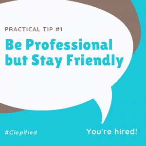 3 Practical Tips to Pass Skype Interview - Be professional but stay friendly