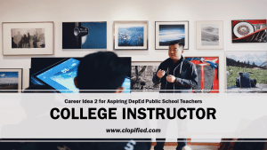 Career for Aspiring Public School Teachers - College Instructor