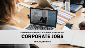Career for Aspiring Public School Teachers - Corporate Jobs