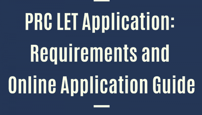 PRC LET Application 2019: Requirements and Online Registration Guide
