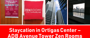 Staycation in Ortigas Center – ADB Avenue Tower Zen Rooms