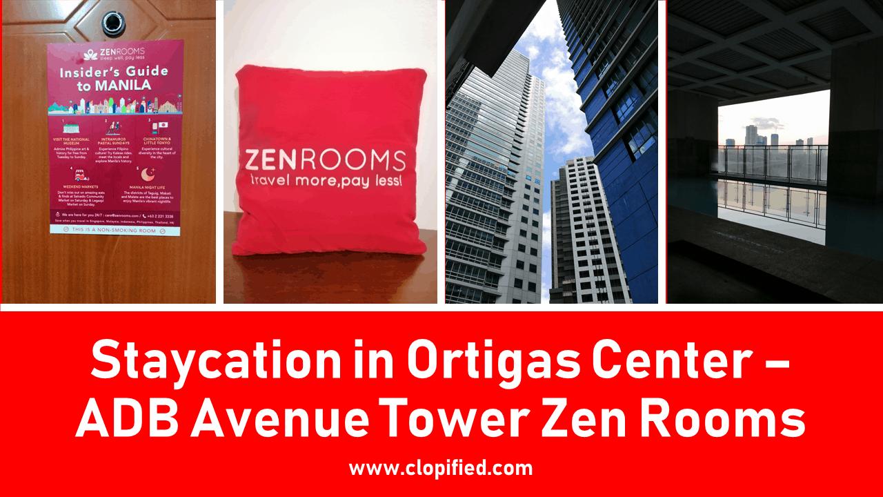 Staycation in Ortigas Center - ADB Avenue Tower Zen Rooms