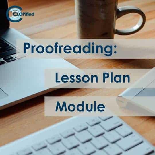 Proofreading: Lesson Plan/ Module