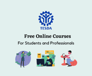 TESDA Free Online Courses for Students and Professionals