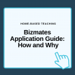 Bizmates Application Guide: How and Why